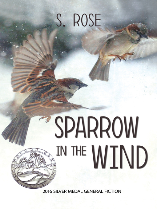 Title details for Sparrow in the Wind by S. Rose - Wait list